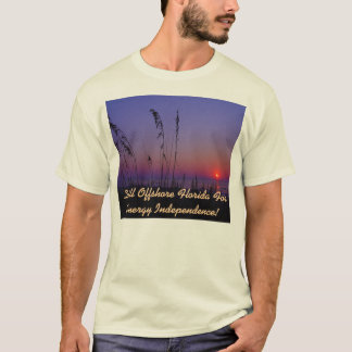 Drill Offshore Florida For Energy Independence! T-Shirt