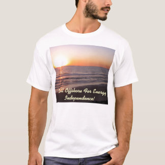 Drill Offshore For Energy Independence! T-Shirt