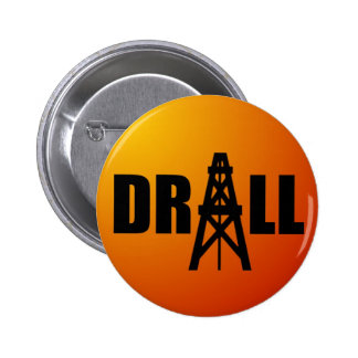 Drill Oil 6 Cm Round Badge