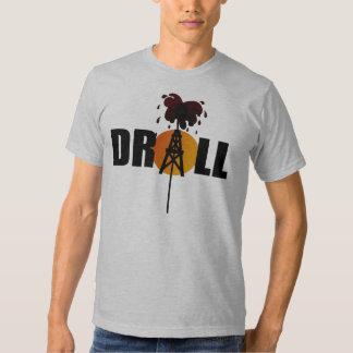 Drill T Shirts