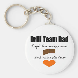 Drill Team Dad- Empty Hearts, Full Wallet Basic Round Button Key Ring
