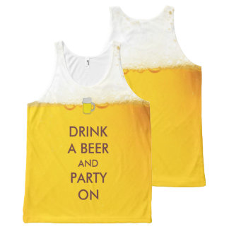 Drink a Beer and Party On Funny Slogan All-Over Print Tank Top