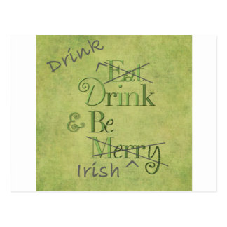 Drink and Be Irish Postcard