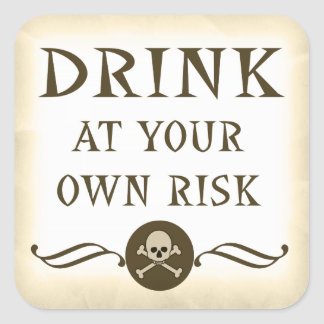 Drink At Your Own Risk Halloween Beverage Signs Square Sticker