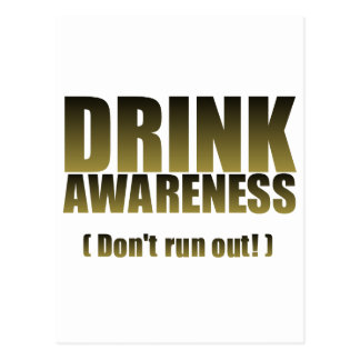 Drink Awareness Fun Gifts for all Occasion Postcard