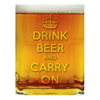 Drink beer and carry on postcard