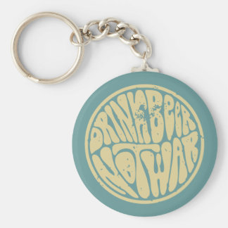 Drink Beer Not War III Basic Round Button Key Ring