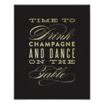 Drink Champagne and Dance on the Tables Art Print