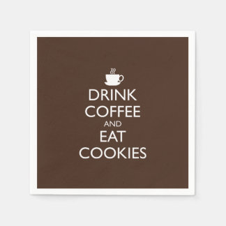 DRINK COFFEE AND EAT COOKIES DISPOSABLE SERVIETTE
