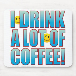 Drink Coffee Life B Mouse Pad