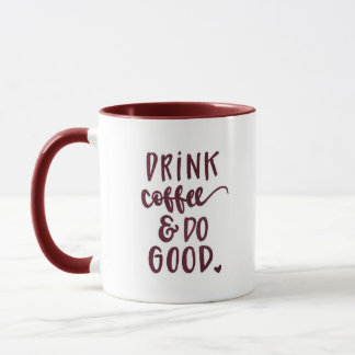 """""""Drink Coffee..."""" - Maroon Ringer Comb Mug"""