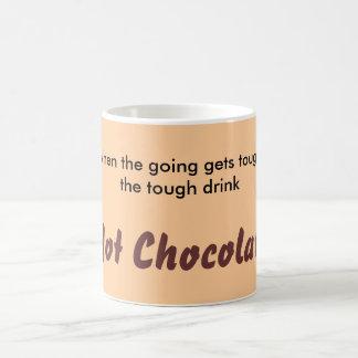 """Drink Hot Chocolate"" Mug"