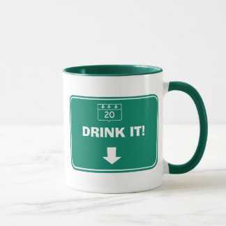 Drink it, don't spill it! customizable mug