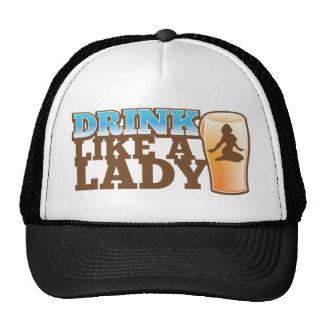Drink like a LADY design Trucker Hats