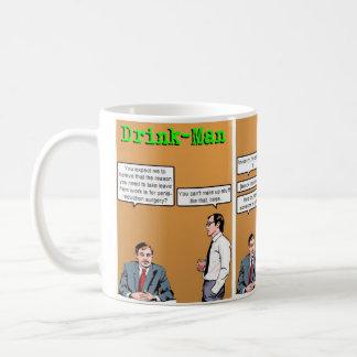 """Drink-Man's Time Off"" Coffee Mug"