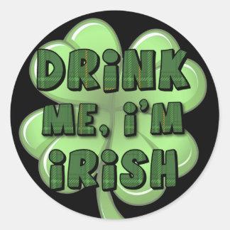 Drink Me, I'm Irish 2 Round Sticker
