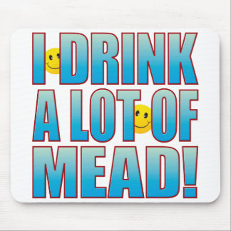 Drink Mead Life B Mouse Pad