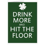 Drink More and Hit the Floor