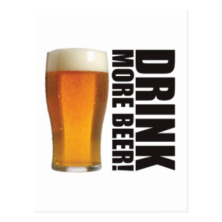 Drink More Beer! Postcard