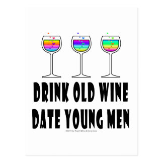DRINK OLD WINE - DATE YOUNG MEN POSTCARD