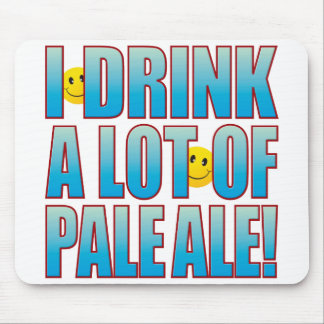 Drink Pale Ale Life B Mouse Pad