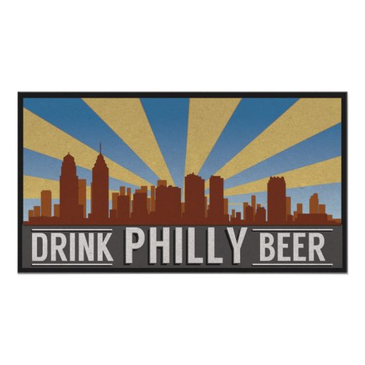 Drink Philly Beer Poster