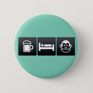 Drink, Sleep and Chimps 6 Cm Round Badge