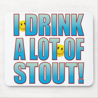 Drink Stout Life B Mouse Pad