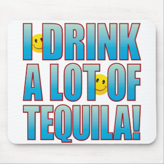 Drink Tequila Life B Mouse Pad