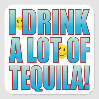 Drink Tequila Life B Square Sticker