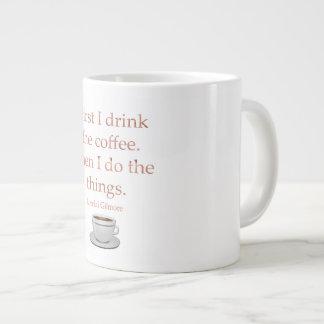 Drink The Coffee Large Coffee Mug