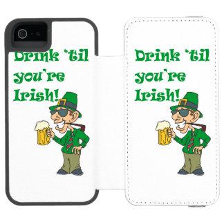 DRINK TIL YOURE IRISH INCIPIO WATSON™ iPhone 5 WALLET CASE