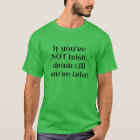 Drink Till You're Irish T-Shirt