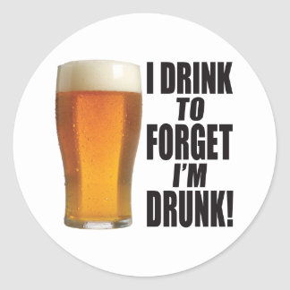 Drink To Forget Stickers