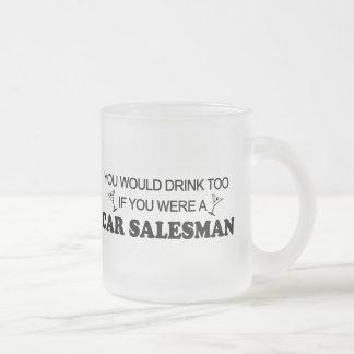 Drink Too - Car Salesman Mugs