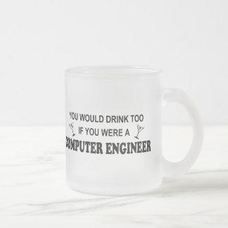 Drink Too - Computer Engineer Coffee Mugs