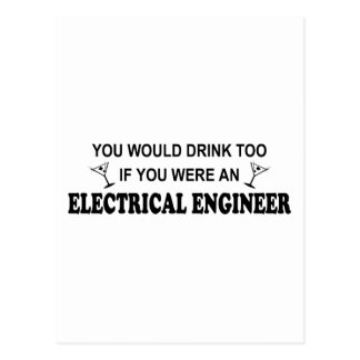 Drink Too - Electrical Engineer Post Cards