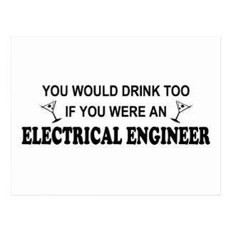 Drink Too - Electrical Engineer Postcard