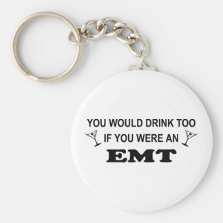 Drink Too - EMT Key Ring