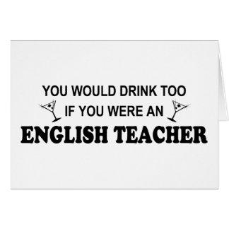 Drink Too - English Teacher Card