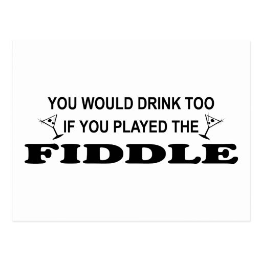Drink Too - Fiddle Post Cards