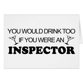Drink Too - Inspector Greeting Card