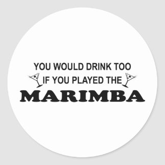 Drink Too - Marimba Classic Round Sticker