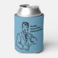 Drink Too Much Retro Man Can Cooler