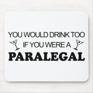 Drink Too - Paralegal Mousepads