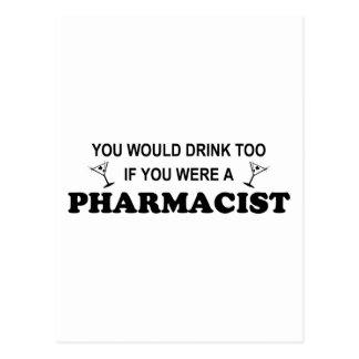 Drink Too - Pharmacist Postcard