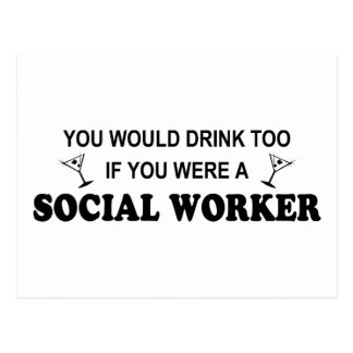 Drink Too - Social Worker Postcard