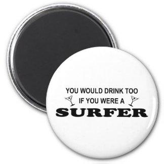 Drink Too - Surfer 6 Cm Round Magnet