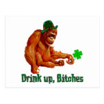 Drink Up, B***** Post Cards