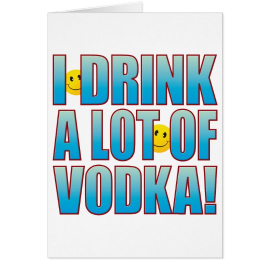 Drink Vodka Life B Card